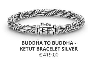 BUDDHA TO BUDDHA -  KETUT BRACELET SILVER Wolters Juweliers Coevorden Emmen